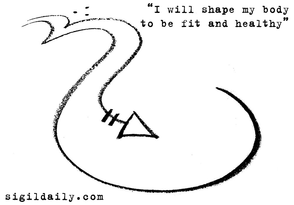 """New Sigil: """"I will shape my body to be fit and healthy"""