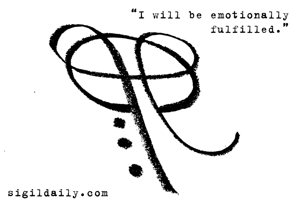 New Sigil I Will Be Emotionally Fulfilled Sigil Daily