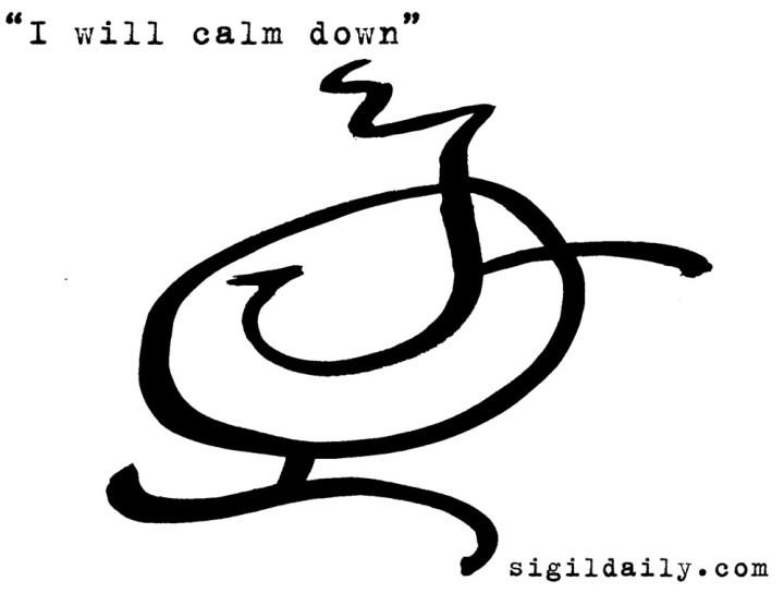 """""""I will calm down."""""""