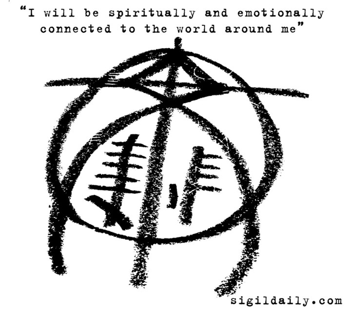 I will be spiritually and emotionally connected to the world around me