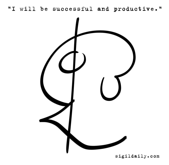 """I will be successful and productive."""