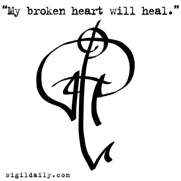 """My broken heart will heal."""
