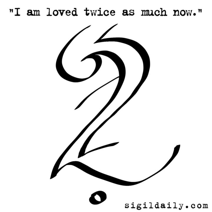 """I am loved twice as much now."""