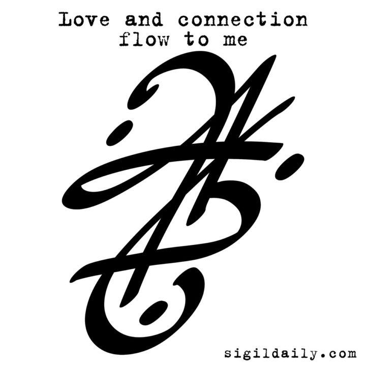 Sigil - Love and Connection Flow to Me
